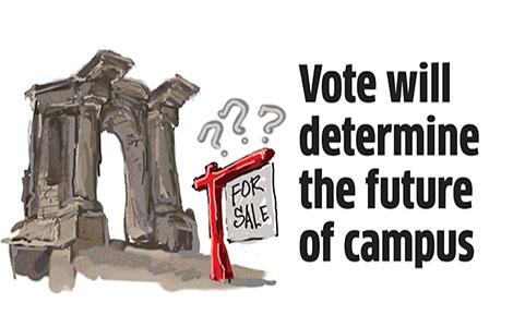 Vote will determine the future of campus.