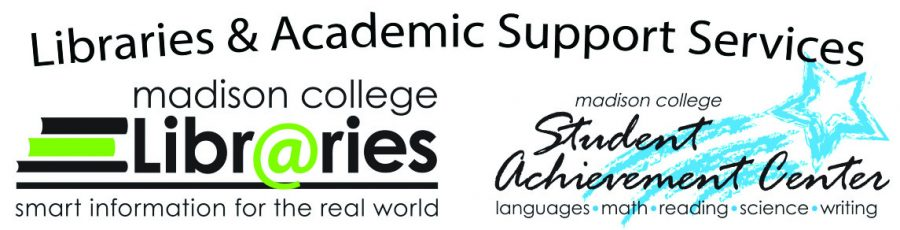 Libraries & Academic Support Services at Madison College
