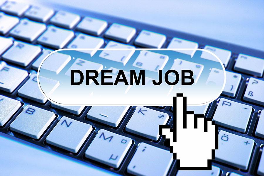 I do not want  a 'dream job,' just a real job